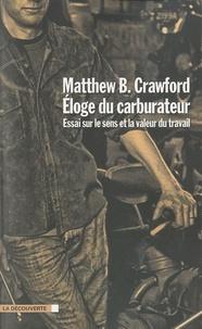 Téléchargement gratuit bookworm pour Android Eloge du carburateur  - Essai sur le sens et la valeur du travail RTF FB2 iBook (Litterature Francaise)