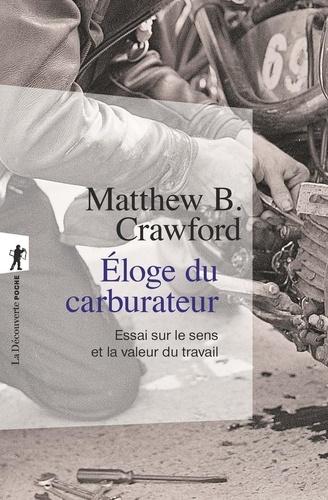 Eloge du carburateur - Matthew-B Crawford - Format ePub - 9782707192493 - 9,99 €