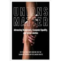Matthew Behrens - Unions Matter - Advancing Democracy, Economic Equality, and Social Justice.
