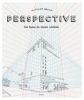 Matthew Brehm - Perspective - Les bases du dessin réaliste.