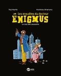 Matthew Broersma et Paul Martin - Les enquêtes du docteur Enigmus Tome 1 : Le club des assassins.