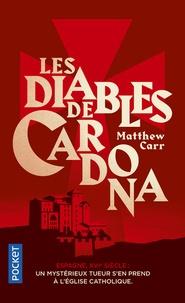 Matthew Carr - Les diables de Cardona.