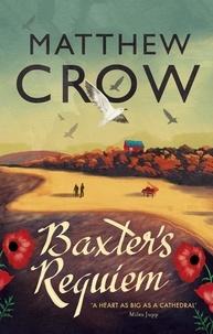 Matthew Crow - Baxter's Requiem.