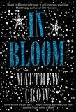 Matthew Crow - In Bloom.
