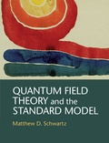 Matthew D. Schwartz - Quantum Field Theory and the Standard Model.