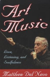 Matthew Del Nevo - Art Music - Love, Listening, and Soulfulness.