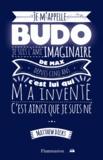 Matthew Dicks - Je m'appelle Budo.