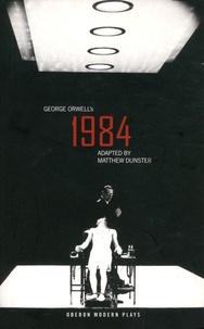 Matthew Dunster et George Orwell - 1984.