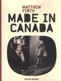 Matthew Firth - Made in Canada - Matthew Firth.