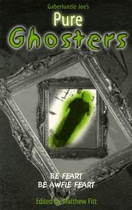 Matthew Fitt - Gaberlunzie Joe's  : Pure Ghosters.