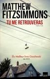 Matthew Fitzsimmons - Tu me retrouveras.
