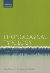 Matthew Gordon - Phonological Typology.