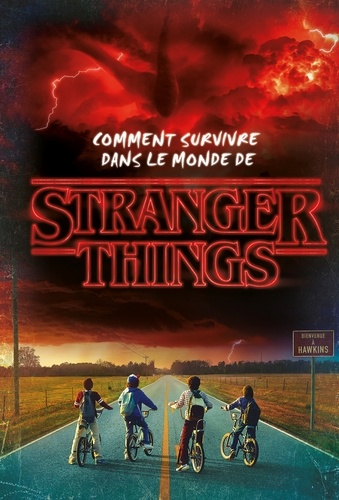 Comment Survivre Dans Le Monde De Stranger Things Album