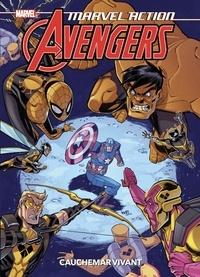 Matthew-K Manning et Marcio Fiorito - Marvel Action Avengers Tome 4 : Cauchemar vivant.