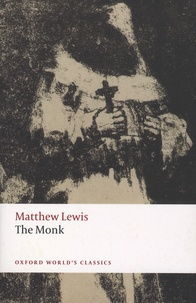 Matthew Lewis - The Monk.