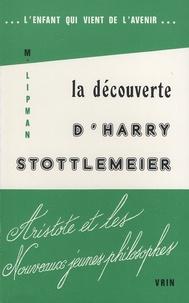 L'enfant qui vient de l'avenir- La découverte d'Harry Stottlemeier - Matthew Lipman |