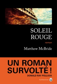 Matthew McBride - Soleil rouge.