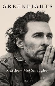 Matthew McConaughey - Greenlights.