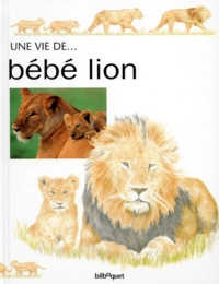Matthew Nicholas et Honor Head - Bébé lion.