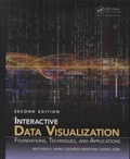 Matthew-O Ward et Georges-G Grinstein - Interactive Data Visualization - Foundations, Techniques, and Applications.