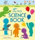 Matthew Oldham et Tony Neall - My first science book.