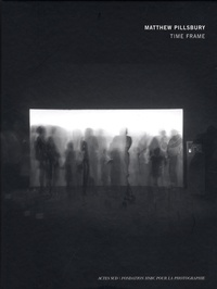 Matthew Pillsbury - Time Frame.