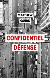 Matthew Quirk et Diniz Galhos - Confidentiel Defense - Extrait.
