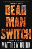 Matthew Quirk - Dead Man Switch.