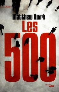 Matthew Quirk - Les 500.