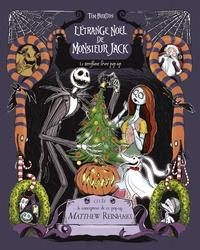 Matthew Reinhart - L'étrange Noël de Monsieur Jack - Le terrifiant livre pop-up.