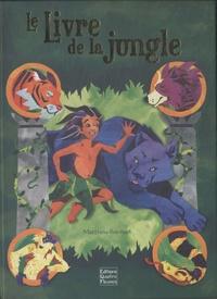 Matthew Reinhart - Le Livre de la jungle.