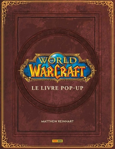 World Of Warcraft Le Livre Pop Up