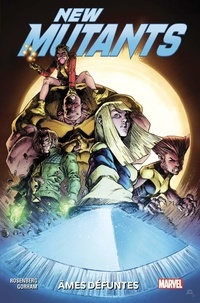 Matthew Rosenberg et Adam Gorham - New Mutants : dead souls Tome 1 : .