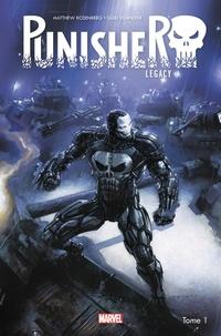 Matthew Rosenberg et Guiu Vilanova - Punisher Legacy Tome 1 : War Machine.