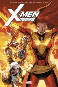 Matthew Rosenberg et Carlos Pacheco - X-Men  : La Résurrection du Phénix.