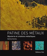 Matthew Runfola - Patine des métaux : bijouterie et créations métalliques.