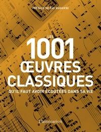 Les 1001 oeuvres classiques- Qu'il faut avoir écoutées dans sa vie - Matthew Rye pdf epub