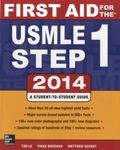 Matthew Sochat et Vikas Bhushan - First Aid for the USMLE Step 1.
