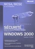 Matthew Strebe - Implémentation et administration de la sécurité d'un réseau Windows 2000 - Examen 70-214.