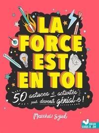 Deedr.fr La force est en toi - 50 astuces et activités pour devenir génial·e! Image