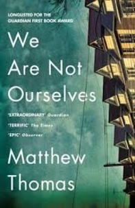 Matthew Thomas - We Are Not Ourselves.