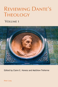 Matthew Treherne et Claire e. Honess - Reviewing Dante's Theology - Volume 1.