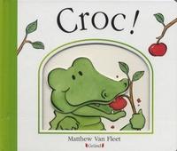 Matthew Van Fleet - Croc !.