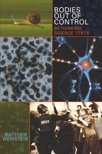 Matthew Weinstein - Bodies Out of Control - Rethinking Science Texts.