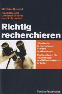 Matthias Brendel - Richtig Recherchieren.