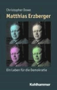 Matthias Erzberger - Ein Leben für die Demokratie.