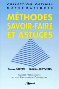 Méthodes, savoir-faire et astuces- Classes préparatoires au Haut enseignement commercial - Matthias Fegyveres |