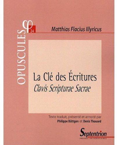 La Clé des Ecritures. Clavis Scripturae Sacrae (1567) Partie II, Traité 1
