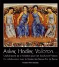 Matthias Frehner et Valentina Locatelli - Anker, Hodler, Vallotton... - Fondation pour l'art, la culture et l'histoire.
