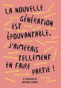 Matthias Leridon - La nouvelle génération est épouvantable. J'aimerais tellement en faire partie !.